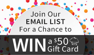 Join Our Newsletter for a chance to win a $50 gift card